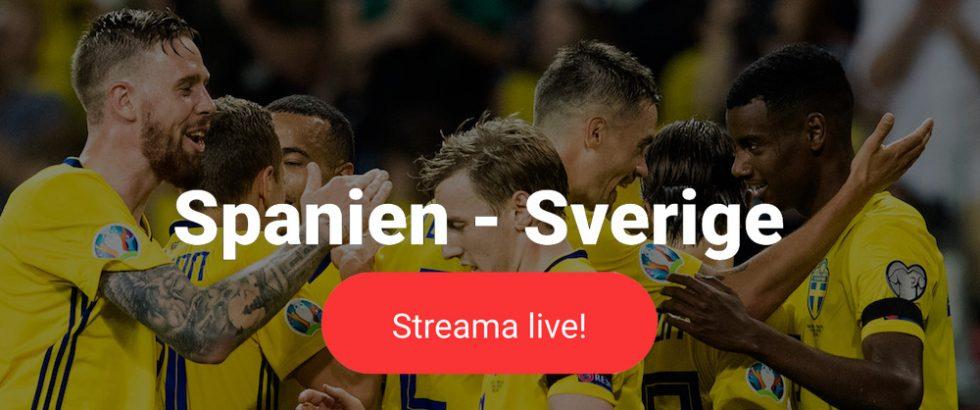 Sverige Spanien live stream gratis? Streama Sverige Spanien idag!