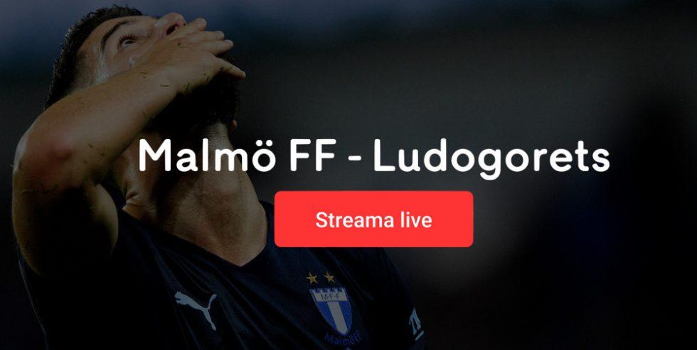 Malmö FF Ludogorets live stream gratis